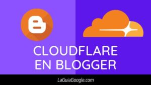 Cloudflare en Blogger